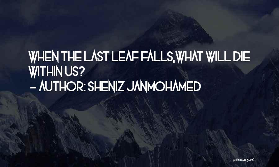 Sheniz Janmohamed Quotes 1548588