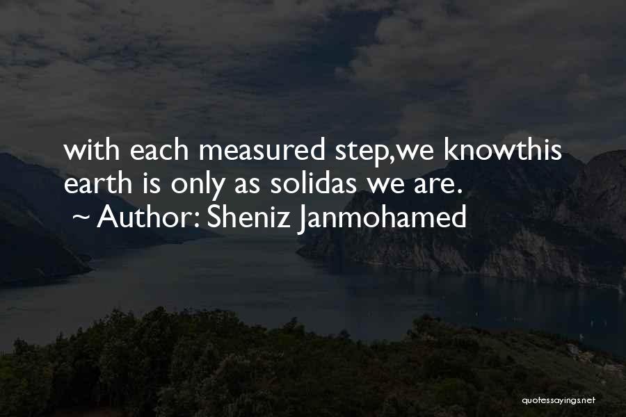 Sheniz Janmohamed Quotes 760664