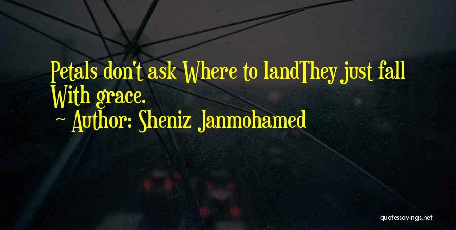Sheniz Janmohamed Quotes 923297
