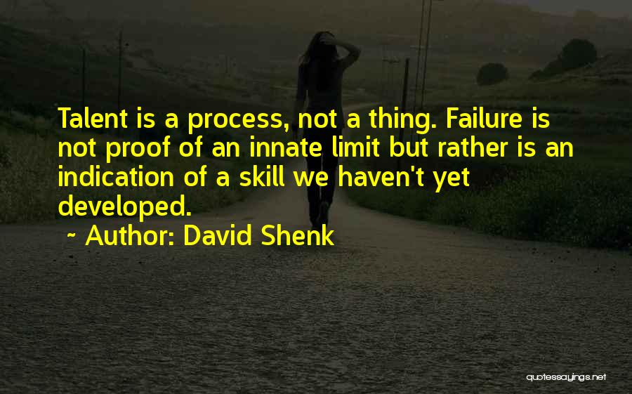 Shenk Quotes By David Shenk