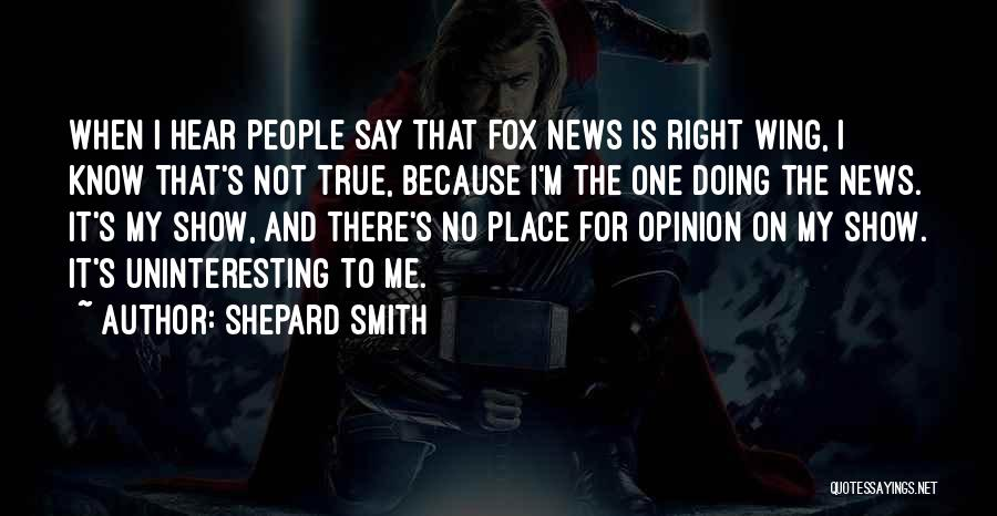 Shepard Smith Quotes 1546825