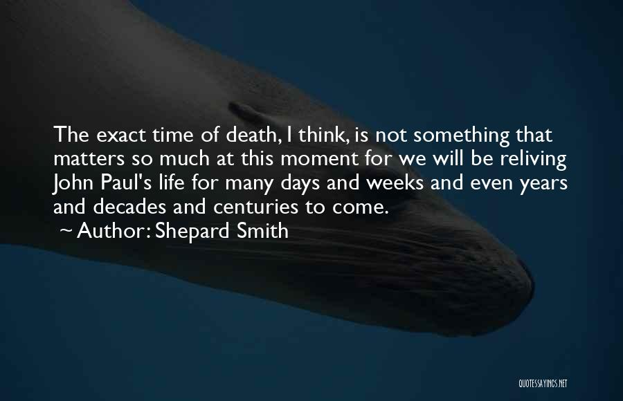 Shepard Smith Quotes 343315