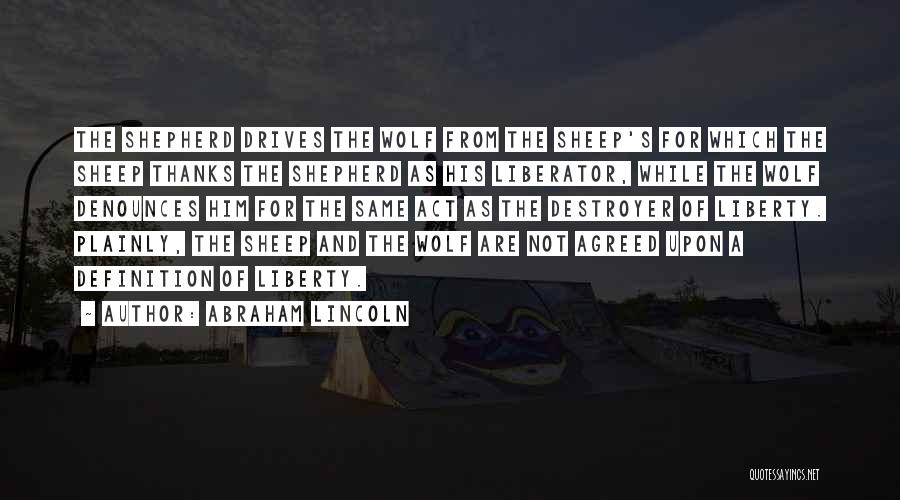 Shepherd And Sheep Quotes By Abraham Lincoln