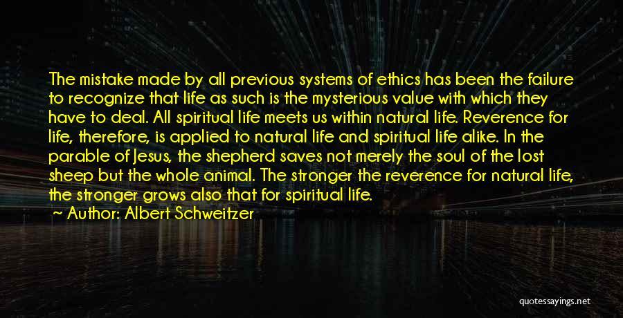 Shepherd And Sheep Quotes By Albert Schweitzer