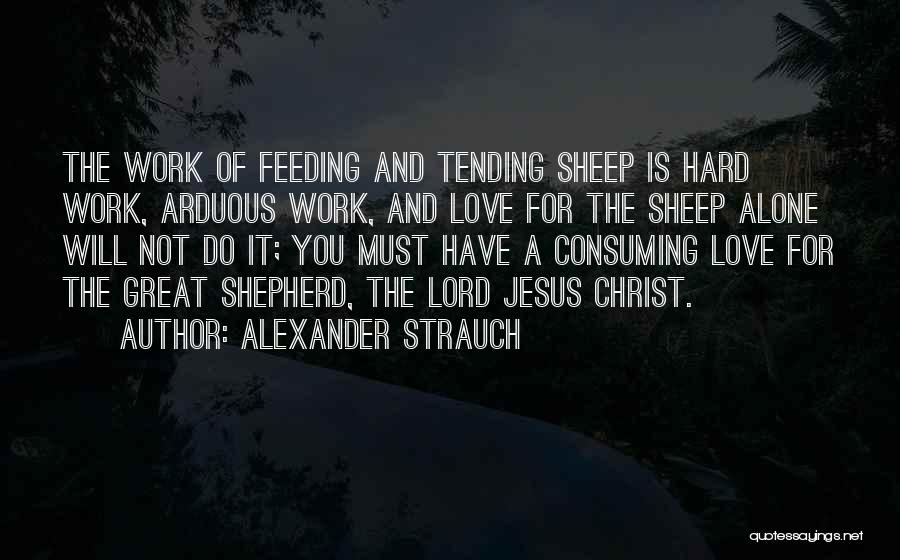 Shepherd And Sheep Quotes By Alexander Strauch