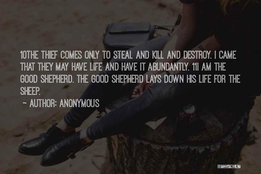 Shepherd And Sheep Quotes By Anonymous