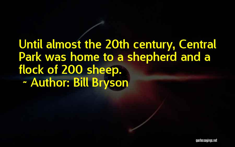 Shepherd And Sheep Quotes By Bill Bryson