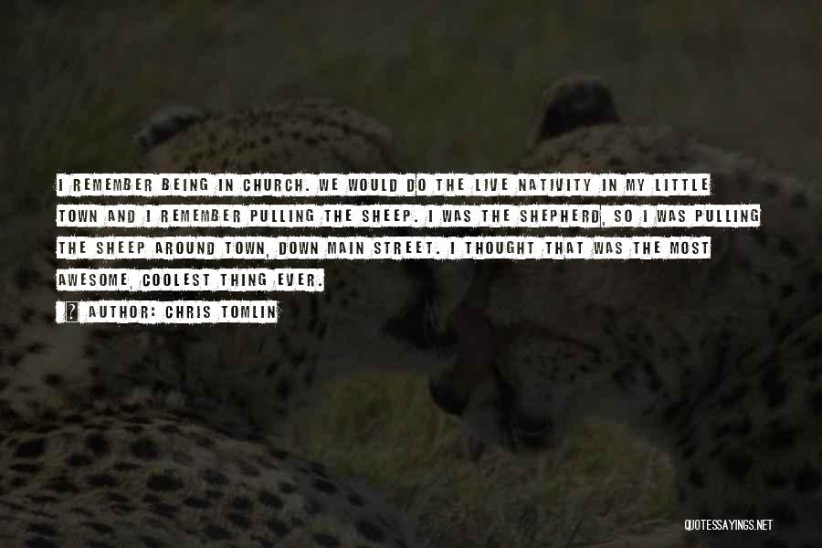 Shepherd And Sheep Quotes By Chris Tomlin