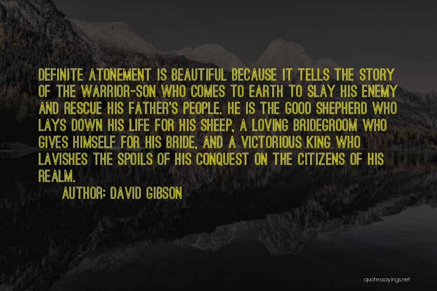 Shepherd And Sheep Quotes By David Gibson