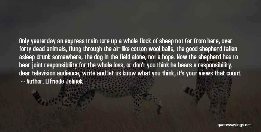 Shepherd And Sheep Quotes By Elfriede Jelinek