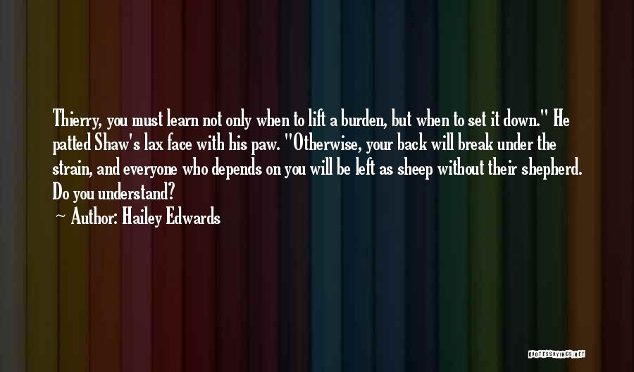 Shepherd And Sheep Quotes By Hailey Edwards