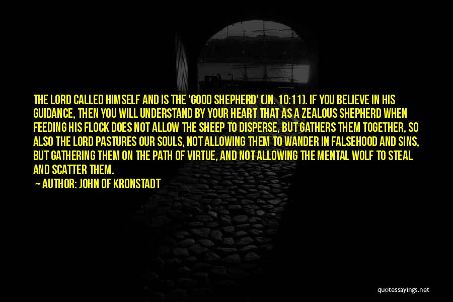 Shepherd And Sheep Quotes By John Of Kronstadt