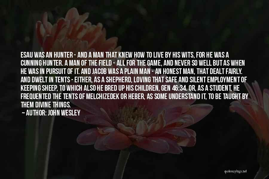 Shepherd And Sheep Quotes By John Wesley