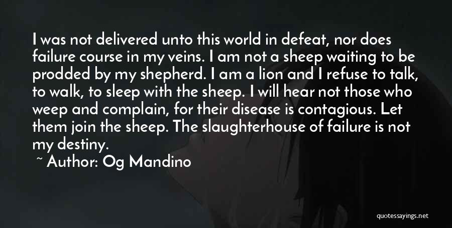 Shepherd And Sheep Quotes By Og Mandino