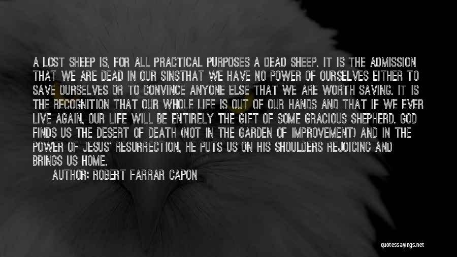 Shepherd And Sheep Quotes By Robert Farrar Capon