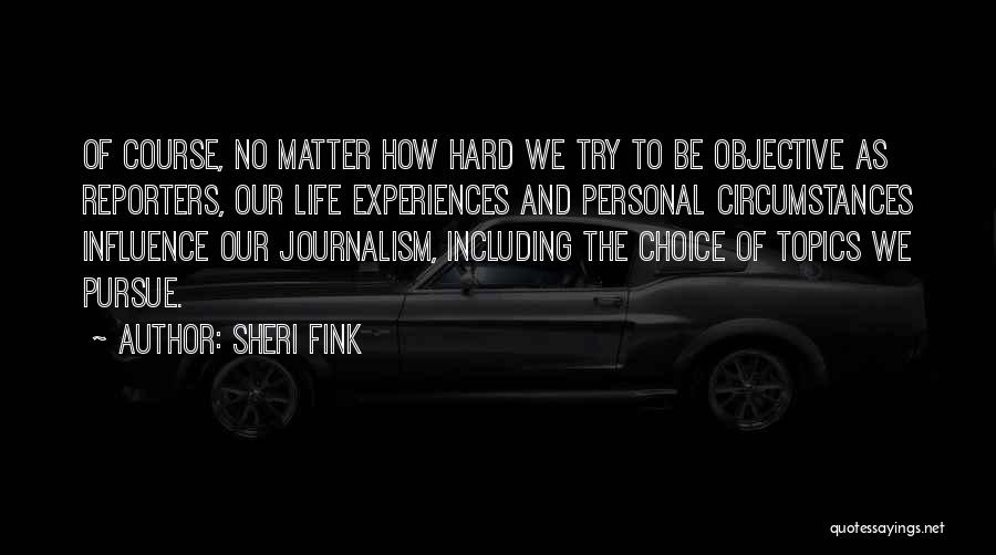 Sheri Fink Quotes 1187628