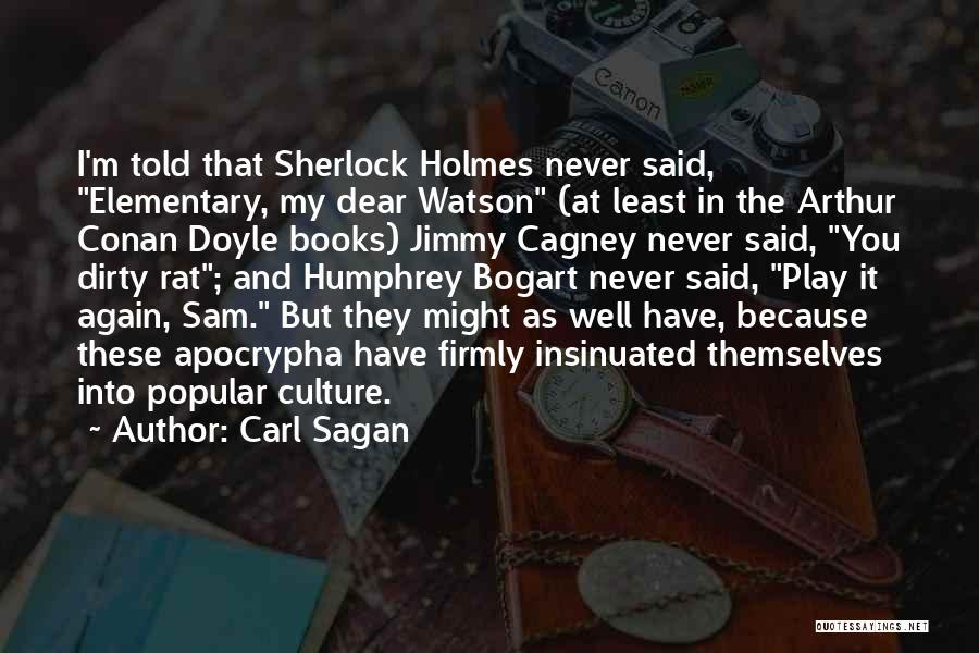 Sherlock Holmes And Watson Quotes By Carl Sagan