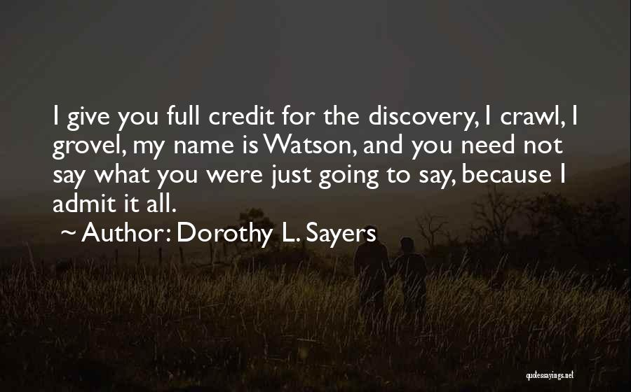 Sherlock Holmes And Watson Quotes By Dorothy L. Sayers