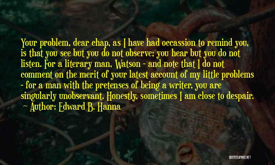 Sherlock Holmes And Watson Quotes By Edward B. Hanna