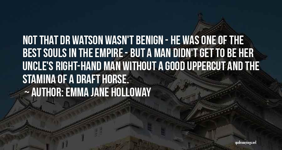 Sherlock Holmes And Watson Quotes By Emma Jane Holloway