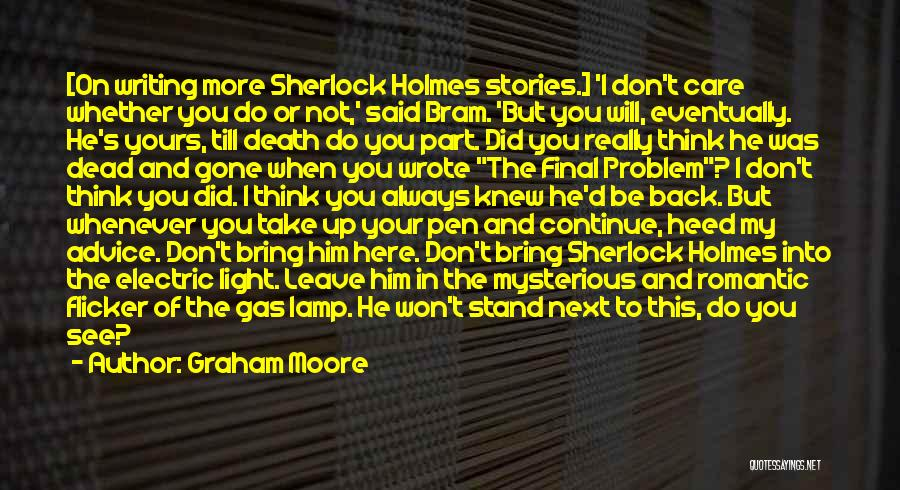 Sherlock Holmes And Watson Quotes By Graham Moore