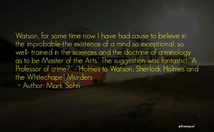 Sherlock Holmes And Watson Quotes By Mark Sohn