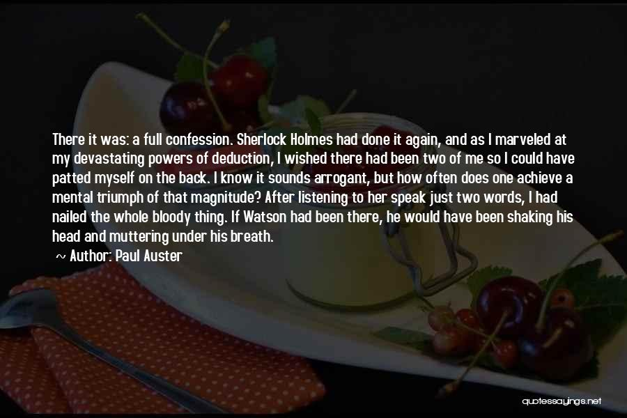 Sherlock Holmes And Watson Quotes By Paul Auster