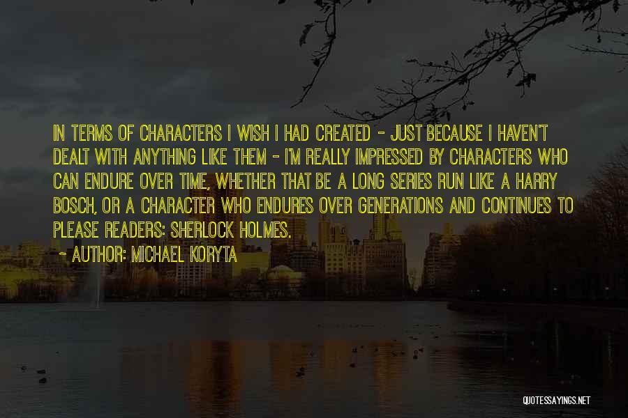 Sherlock Holmes Series 1 Quotes By Michael Koryta
