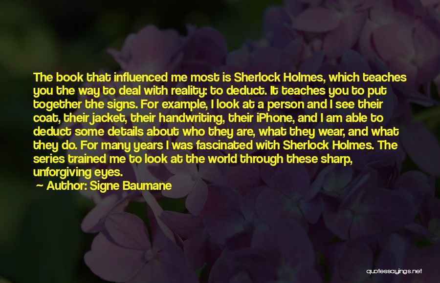 Sherlock Holmes Series 1 Quotes By Signe Baumane