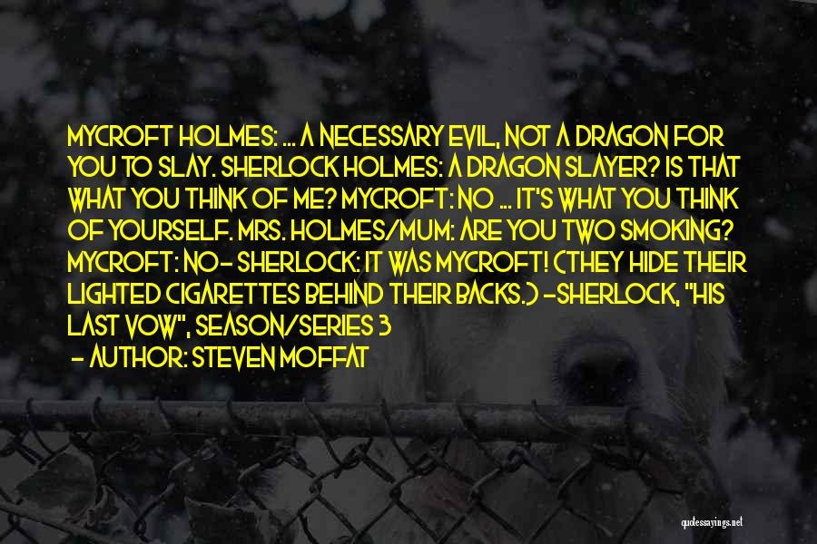 Sherlock Holmes Series 1 Quotes By Steven Moffat