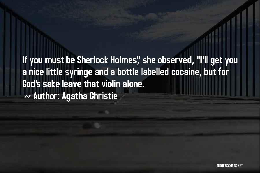 Sherlock's Quotes By Agatha Christie
