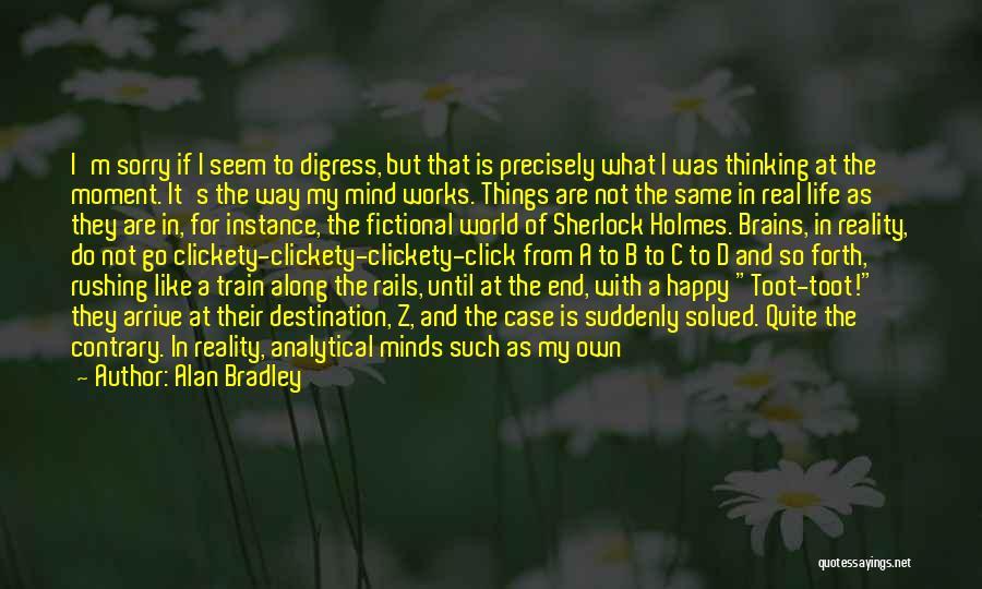 Sherlock's Quotes By Alan Bradley