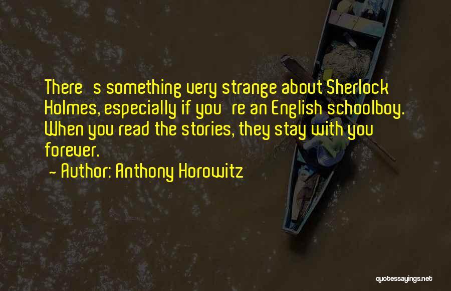 Sherlock's Quotes By Anthony Horowitz