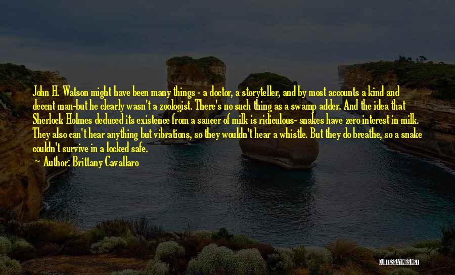 Sherlock's Quotes By Brittany Cavallaro