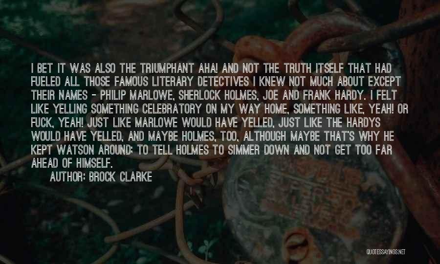 Sherlock's Quotes By Brock Clarke