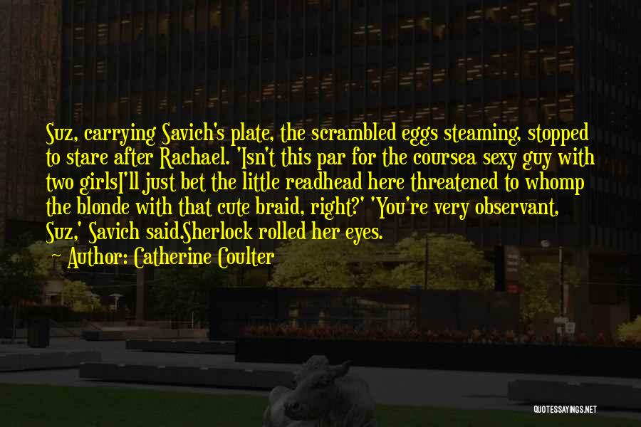 Sherlock's Quotes By Catherine Coulter