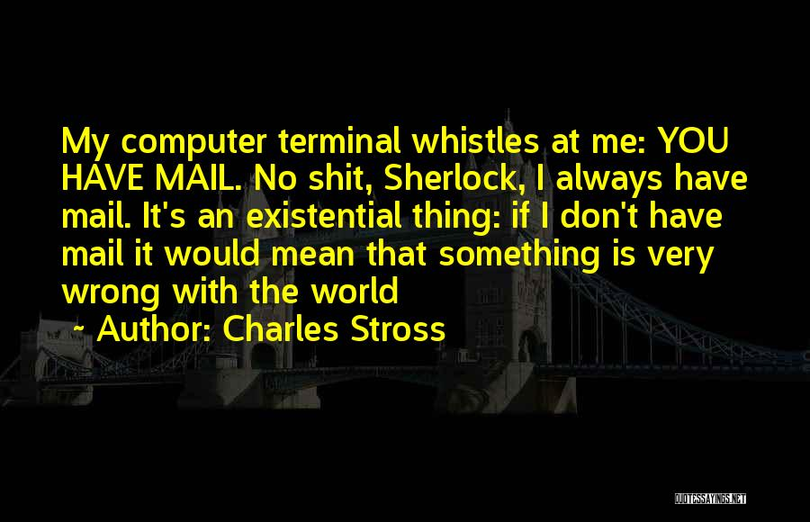 Sherlock's Quotes By Charles Stross