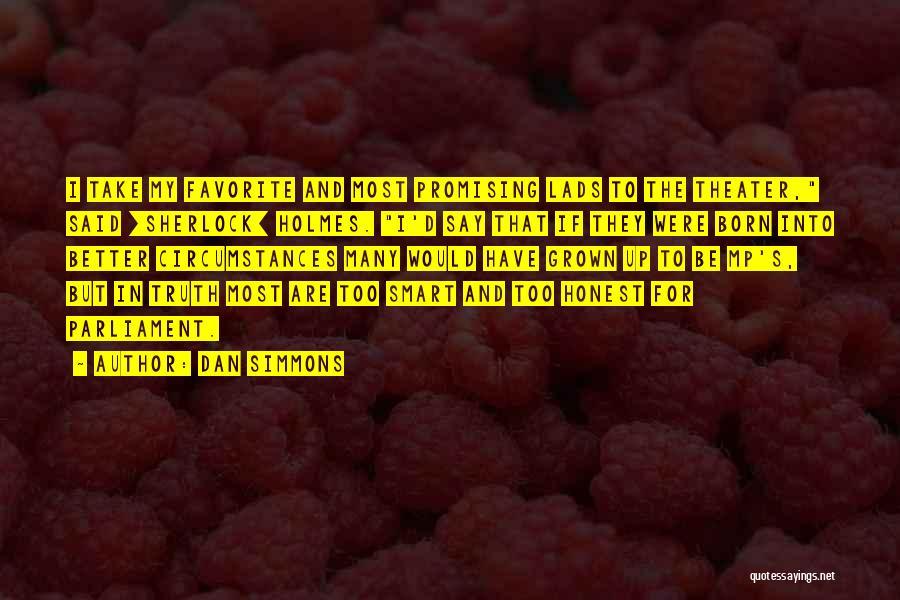 Sherlock's Quotes By Dan Simmons