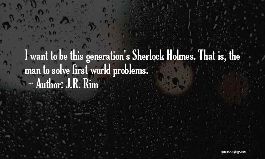 Sherlock's Quotes By J.R. Rim