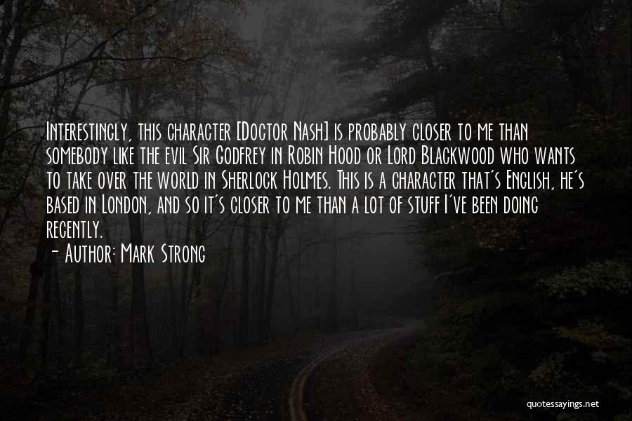Sherlock's Quotes By Mark Strong