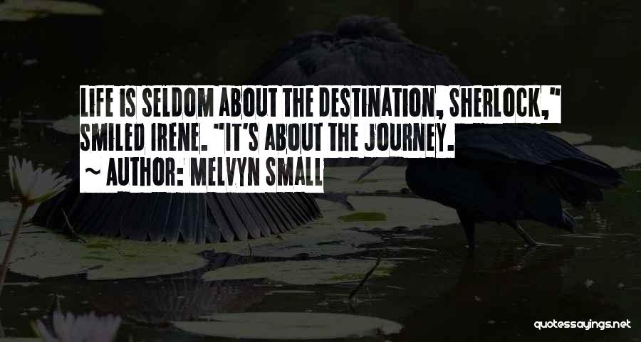Sherlock's Quotes By Melvyn Small