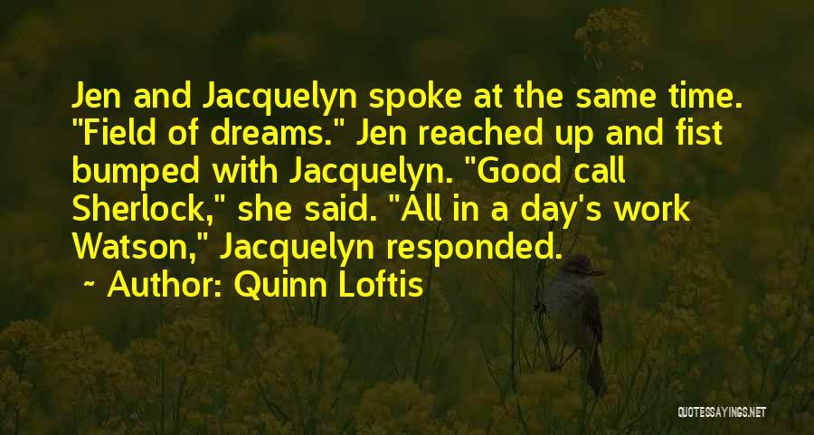 Sherlock's Quotes By Quinn Loftis