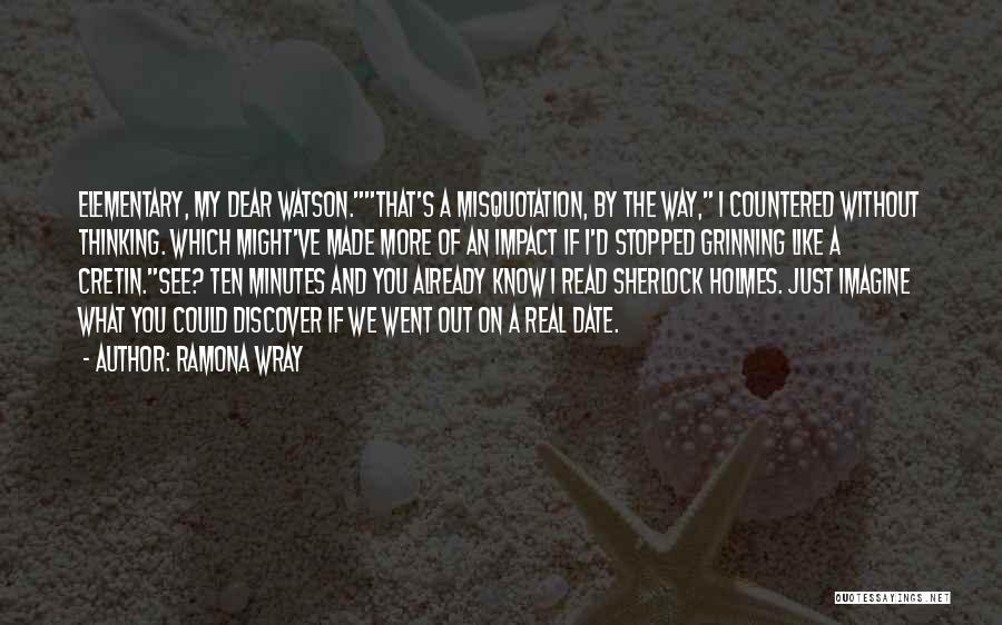 Sherlock's Quotes By Ramona Wray