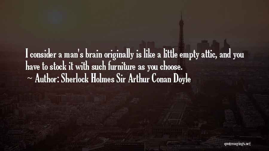 Sherlock's Quotes By Sherlock Holmes Sir Arthur Conan Doyle