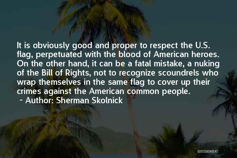 Sherman Skolnick Quotes 2255319