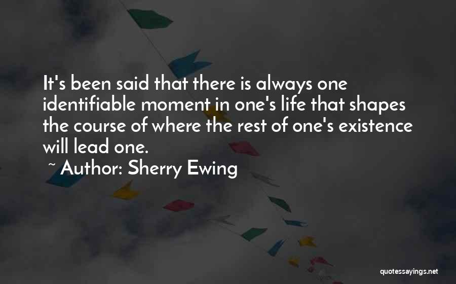 Sherry Ewing Quotes 479048