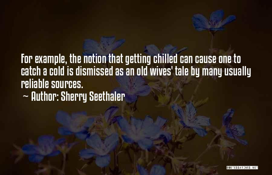 Sherry Seethaler Quotes 1378974