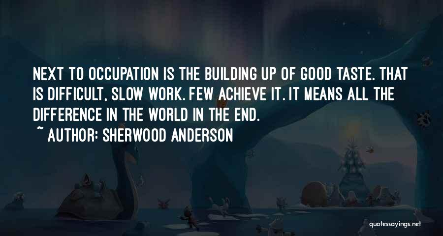 Sherwood Anderson Quotes 1073478