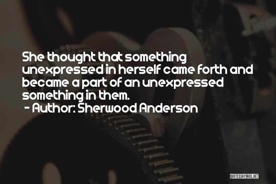 Sherwood Anderson Quotes 1175650