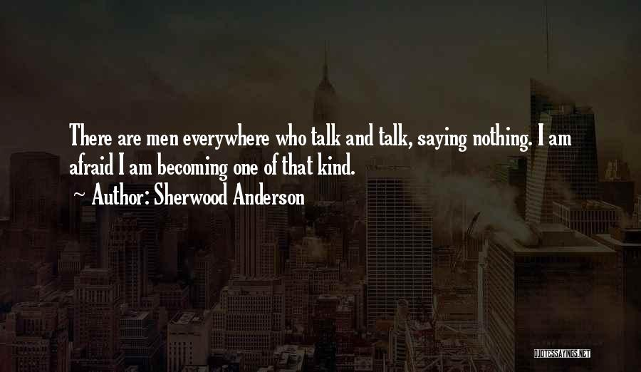 Sherwood Anderson Quotes 1338906
